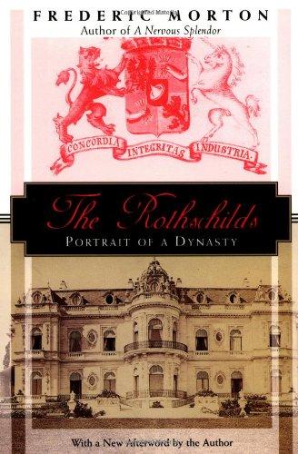 9781568362205: The Rothchilds: Portrait of a Dynasty (Kodansha globe series)