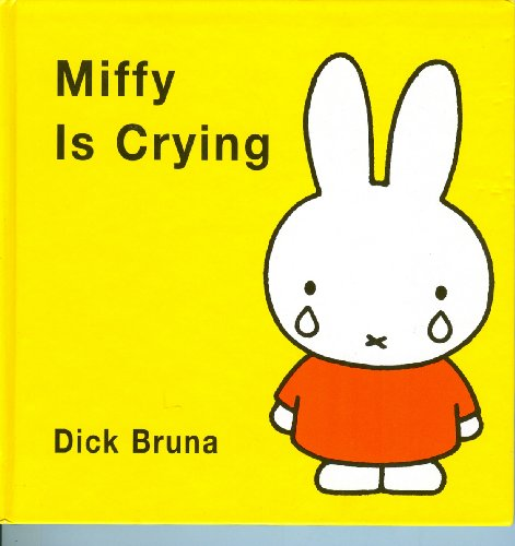 9781568362632: Miffy is Crying