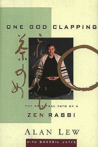 One God Clapping : The Spiritual Path of a Zen Rabbi