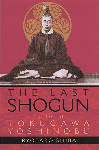 9781568363561: The Last Shogun: The Life of Tokugawa Yoshinobu