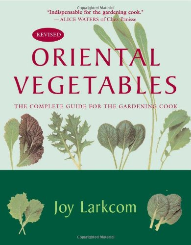 9781568363707: Oriental Vegetables: The Complete Guide for the Gardening Cook