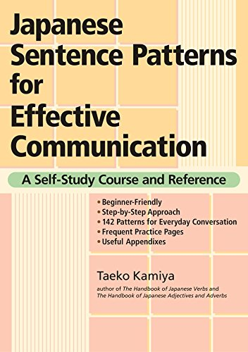 9781568364209: Japanese Sentence Patterns for Effective Communication: A Self-Study Course and Reference