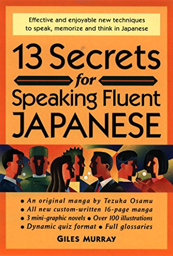 13 Secrets For Speaking Fluent Japanese: Giles Murray