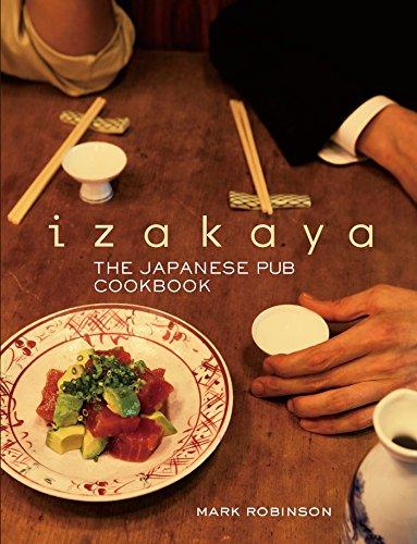 9781568364322: Izakaya: The Japanese Pub Cookbook