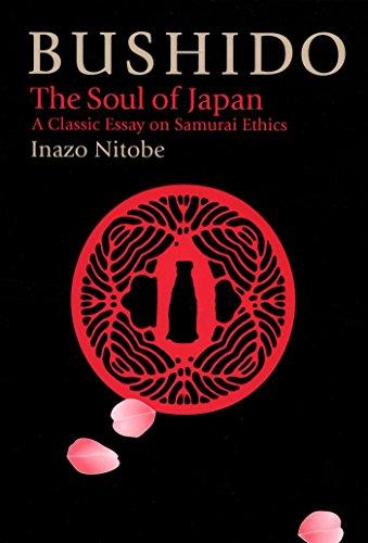 9781568364407: Bushido: The Soul of Japan (The Way of the Warrior Series)