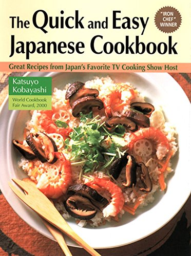 9781568364476: Quick & Easy Japanese Cookbook: Great Recipes from Japan's Favorite TV Cooking Show Host