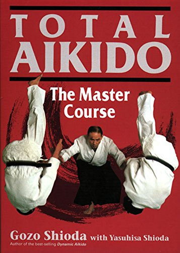 9781568364711: Total Aikido: The Master Course