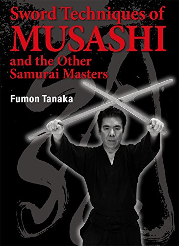 Sword Techniques of Musashi and the Other: Fumon Tanaka