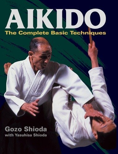 9781568364858: Aikido: The Complete Basic Techniques