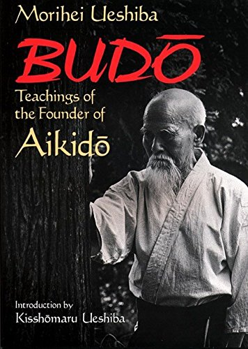 9781568364872: Budo: Teachings of the Founder of Aikido
