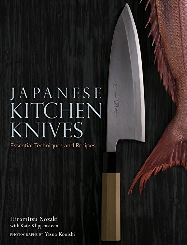 9781568364902: Japanese Kitchen Knives: Essential Techniques and Recipes