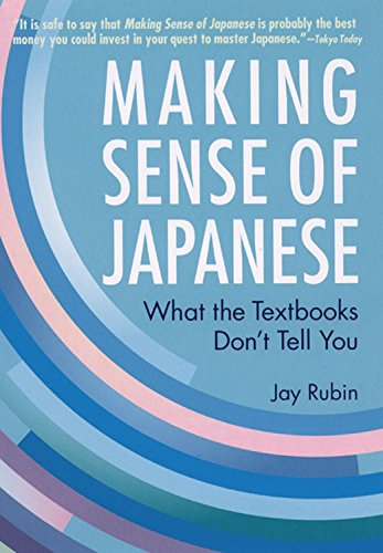 Making Sense of Japanese: What the Textbooks Don't Tell You (156836492X) by Jay Rubin