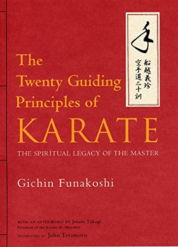 9781568364964: The Twenty Guiding Principles of Karate: The Spiritual Legacy of the Master