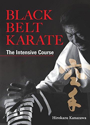 Black Belt Karate: The Intensive Course: Hirokazu Kanazawa