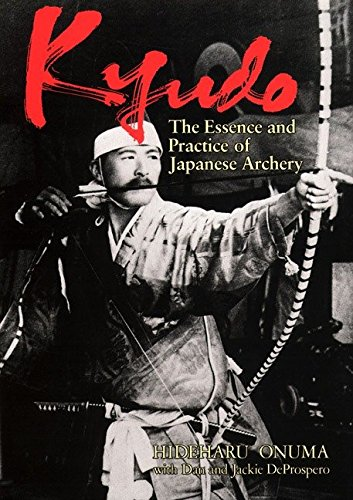 9781568365114: Kyudo: The Essence and Practice of Japanese Archery