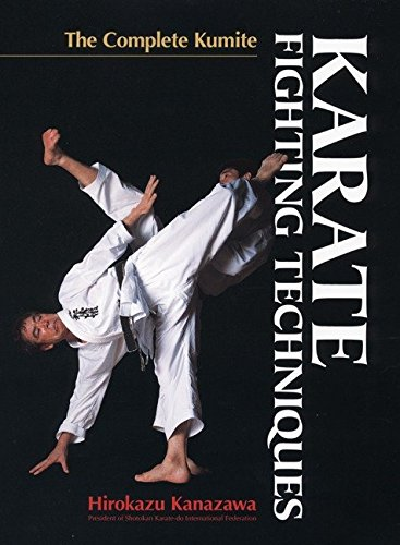 9781568365169: Karate Fighting Techniques: The Complete Kumite