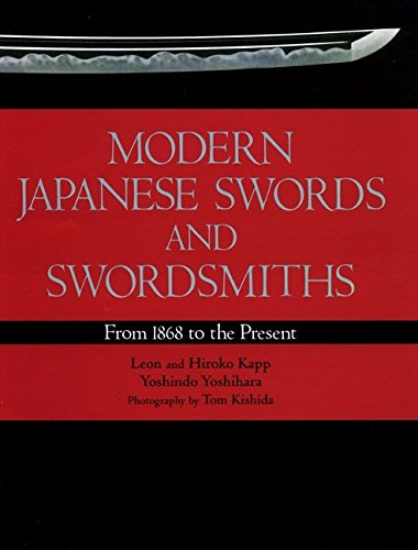 9781568365190: Modern Japanese Swords and Swordsmiths: From 1868 to the Present