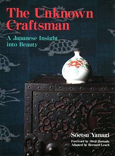 9781568365206: The Unknown Craftsman: A Japanese Insight into Beauty