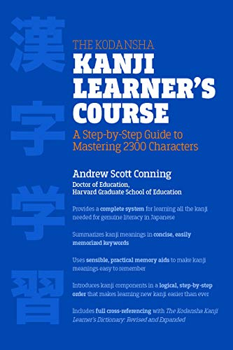 9781568365268: The Kodansha Kanji Learner's Course: A Step-by-Step Guide to Mastering 2300 Characters