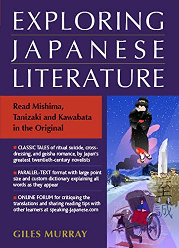 9781568365411: Exploring Japanese Literature: Read Mishima, Tanizaki and Kawabata in the Original