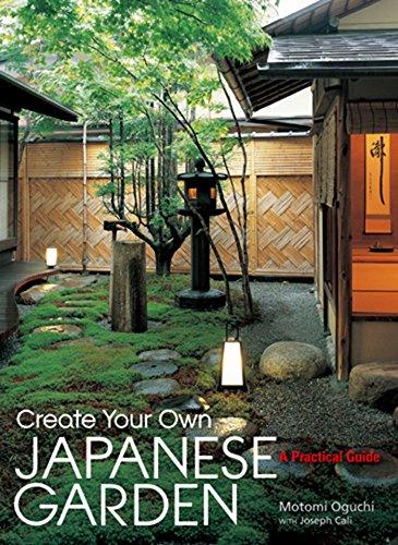 9781568365442: Create Your Own Japanese Garden: A Practical Guide