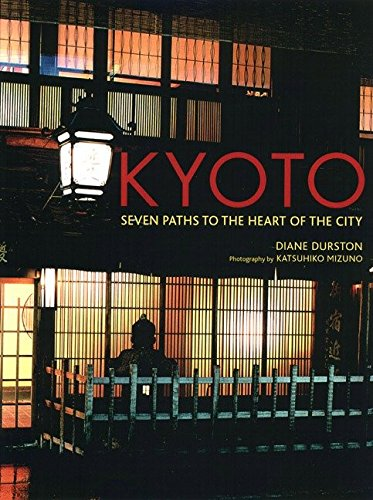 9781568365626: Kyoto: Seven Paths to the Heart of the City
