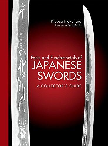 Facts And Fundamentals Of Japanese Swords: A: Nobuo Nakahara