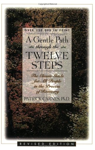 9781568380582: A Gentle Path Through the Twelve Steps: The Classic Guide for All People in the Process of Recovery
