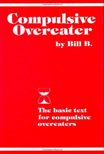 9781568380629: Compulsive Overeater: The Basic Text for Compulsive Overeaters