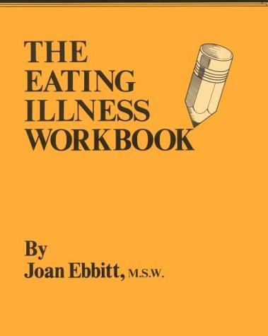 9781568380674: Eating Illness Workbook