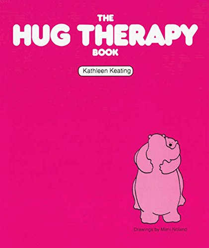 9781568380940: The Hug Therapy Book