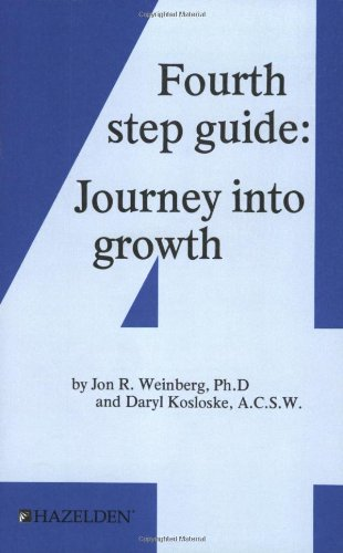9781568381152: Fourth Step Guide: Journey Into Growth