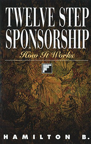 9781568381220: Twelve Step Sponsorship: How It Works