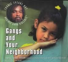 9781568381374: Gangs and Your Neighborhood (Tookie Speaks Out Against Gang Violence)