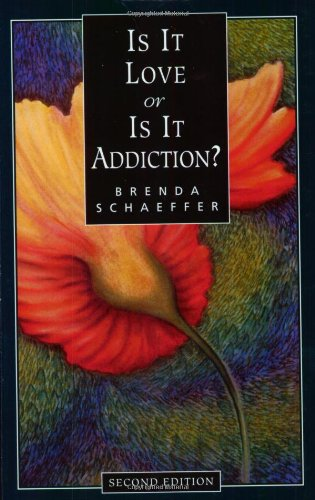 9781568381404: Is It Love or Is It Addiction? - Second Edition
