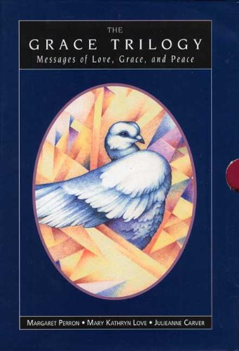 9781568381558: The Grace Trilogy-Messages of Love, Grace and Peace