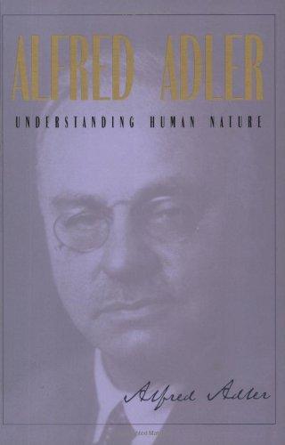 Understanding Human Nature: Colin Brett; Alfred