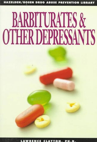 Barbiturates & Other Depressants: Clayton, Lawrence