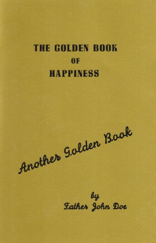 9781568382395: The Golden Book of Happiness (Another Golden Book)