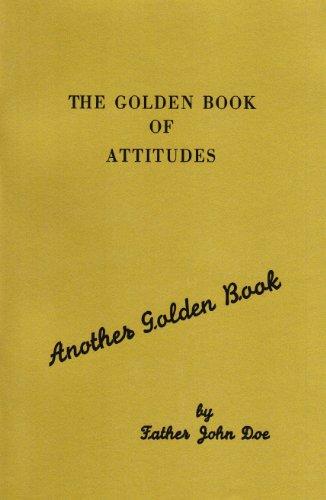 The Golden Book of Attitudes (Pamphlet): John Doe