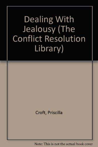 9781568382647: Dealing With Jealousy (The Conflict Resolution Library)