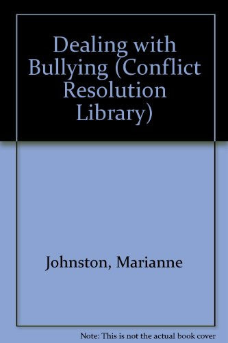 9781568382661: Dealing With Bullying (The Conflict Resolution Library)