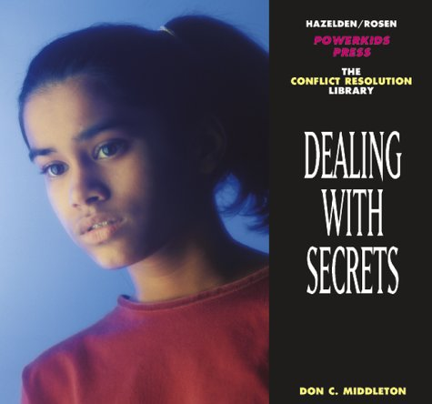 9781568382715: Dealing With Secrets (Conflict Resolution Library)