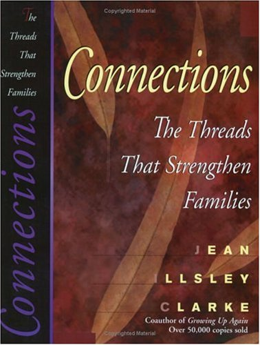 9781568383422: Connections: The Threads That Strengthen Families
