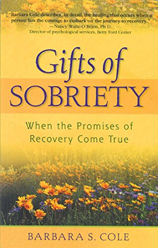 9781568383545: Gifts of Sobriety: When the Promises of Recovery Come True