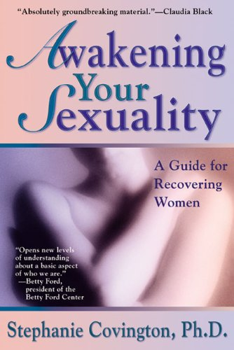 9781568383606: Awakening Your Sexuality: A Guide for Recovering Women