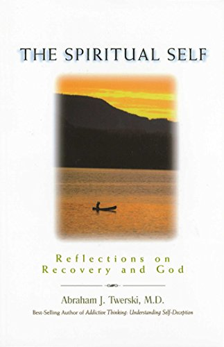 9781568383644: The Spiritual Self: Reflections on Recovery and God