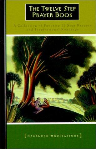 12 Step Prayer Book (Lakeside Meditation): Pittman, Bill