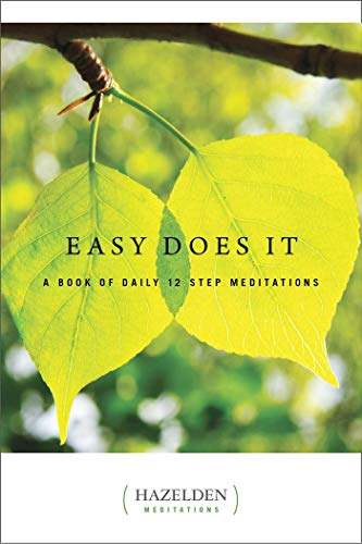 9781568385075: Easy Does It: A Book of Daily 12 Step Meditations (Lakeside Meditation)