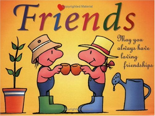 9781568385150: Friends Gift Book: May you always have loving friendships (Keep Coming Back Books)